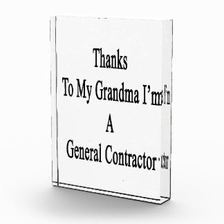 Thanks To My Grandma I'm A General Contractor Award