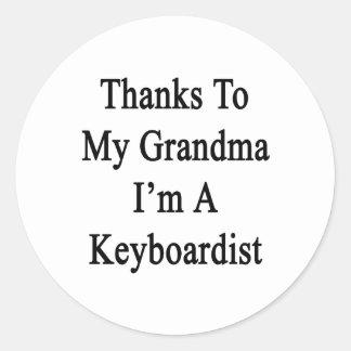 Thanks To My Grandma I'm A Keyboardist Sticker