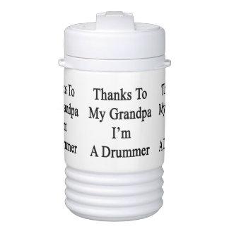 Thanks To My Grandpa I'm A Drummer Igloo Beverage Cooler