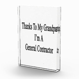 Thanks To My Grandpa I'm A General Contractor Awards