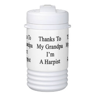 Thanks To My Grandpa I'm A Harpist Igloo Beverage Dispenser