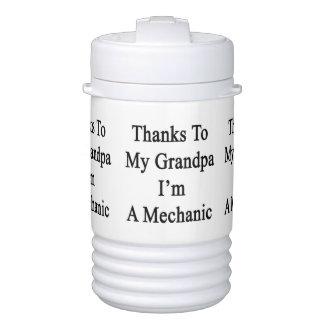 Thanks To My Grandpa I'm A Mechanic Igloo Beverage Cooler