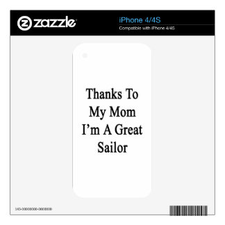 Thanks To My Mom I'm A Great Sailor Decals For The iPhone 4S