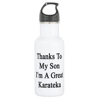 Thanks To My Son I'm A Great Karateka 18oz Water Bottle