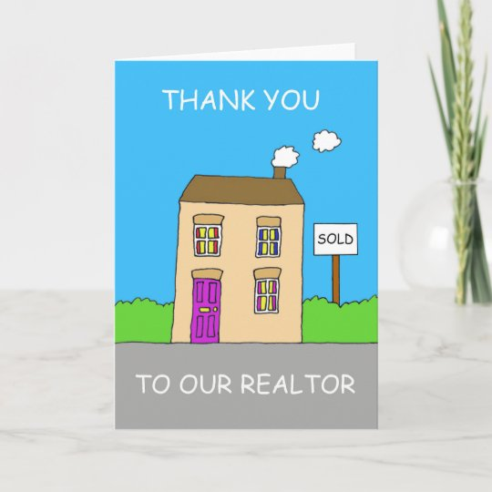 thanks to our realtor cartoon house thank you card