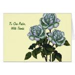 Thanks To Pastor: Three White Roses: Art Cards