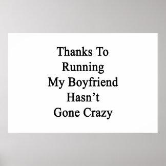 Thanks To Running My Boyfriend Hasn't Gone Crazy Poster