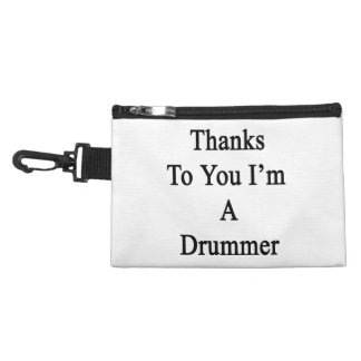 Thanks To You I'm A Drummer Accessory Bags