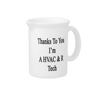 Thanks To You I'm A HVAC & R Tech Drink Pitchers