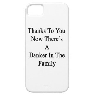 Thanks To You Now There's A Banker In The Family iPhone SE/5/5s Case