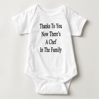Thanks To You Now There's A Chef In The Family T Shirt
