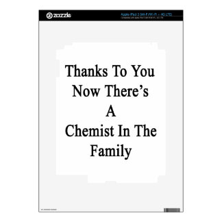 Thanks To You Now There's A Chemist In The Family. iPad 3 Decals