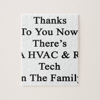 Thanks To You Now There's A HVAC R Tech In The Fam Puzzle