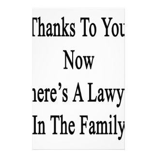 Thanks To You Now There's A Lawyer In The Family Stationery