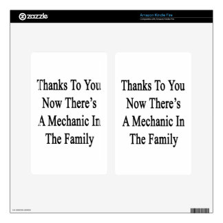 Thanks To You Now There's A Mechanic In The Family Kindle Fire Decal