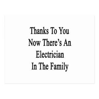Thanks To You Now There's An Electrician Postcard