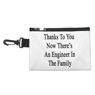 Thanks To You Now There's An Engineer In The Famil Accessories Bags