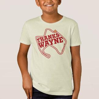 Thanks Wayne (crisp red) T-Shirt