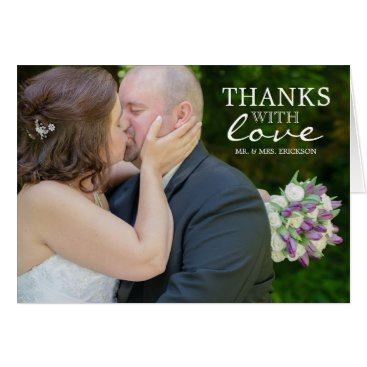 ericksondesigns Thanks With Love Photo Thank You Card