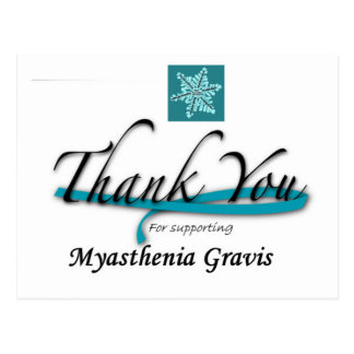 Thanks You For Supporting Myasthenia Gravis Post Cards