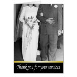 Thanks You for your services Greeting Card