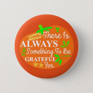 Thanksgiving Always Grateful Pumpkin Typography Button