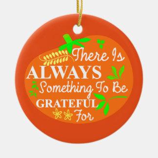 Thanksgiving Always Grateful Pumpkin Typography Ceramic Ornament