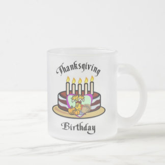 Thanksgiving Birthday Frosted Glass Coffee Mug