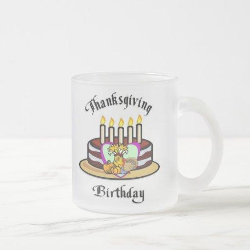 Thanksgiving Birthday Mug
