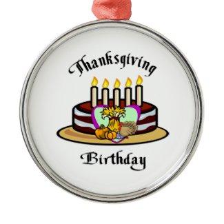 Thanksgiving Birthday ornament