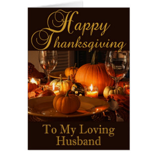 Thanksgiving Card For Husband at Zazzle