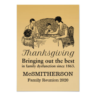 Thanksgiving Dinner Funny Family Reunion Invitatio Card