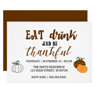 Thanksgiving Eat Drink And Thankful Party Card