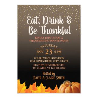 Thanksgiving Eat Drink & Be Thankful Dinner Party Card
