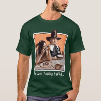 Thanksgiving Foreshadowing T-Shirt