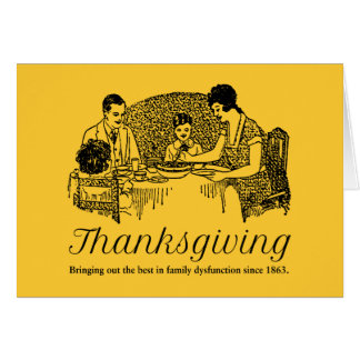Thanksgiving Funny Family Dinners Card