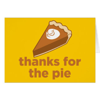 thanksgiving+gifts Thanks for the Pie Card