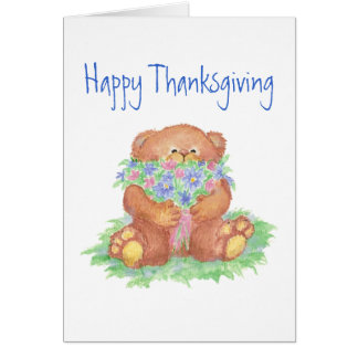 Thanksgiving,Give Thanks, Teddy Bear Flowers Card