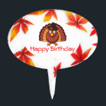 """Thanksgiving Happy Birthday Cake Toppers<br><div class=""""desc"""">Thanksgiving Happy Birthday oval cake toppers with picture of turkey with brown hat and colorful autumn leaves.</div>"""