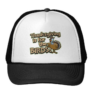 Thanksgiving Is For The Birds Trucker Hat