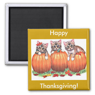 Thanksgiving is the Cat's Meow 2 Inch Square Magnet