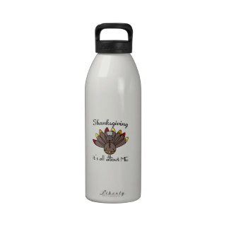 Thanksgiving it's all about ME Reusable Water Bottles