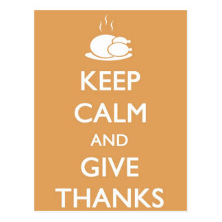 Thanksgiving Keep Calm and Give Thanks Turkey Postcard