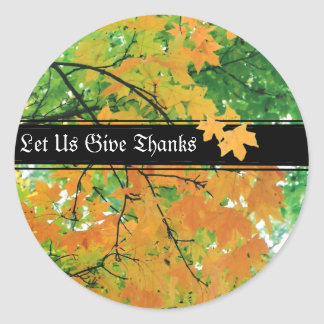 Thanksgiving Let Us Give Thanks Classic Round Sticker