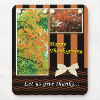 Thanksgiving Let Us Give Thanks Mouse Pad