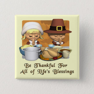 Thanksgiving: Life's Blessings Button