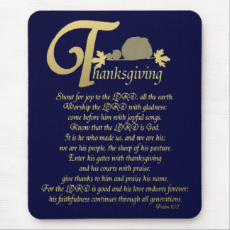 Thanksgiving - Psalm 100 Mouse Pad