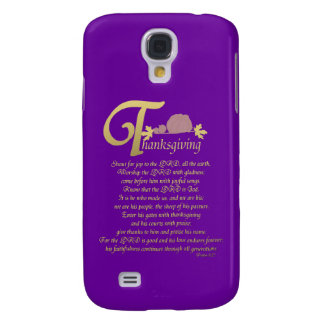 Thanksgiving - Psalm 100 Samsung Galaxy S4 Cover