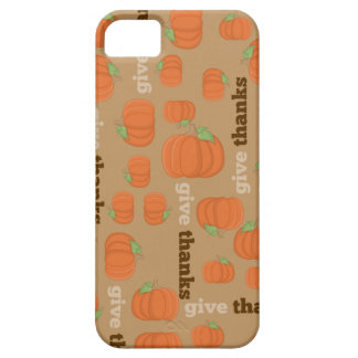 Thanksgiving Pumpkin Give Thanks iPhone Case iPhone 5 Cases