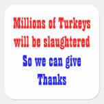 Thanksgiving Slaughter Square Sticker